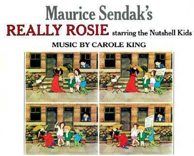 Maurice Sendak's Really Rosie Starring the Nutshell