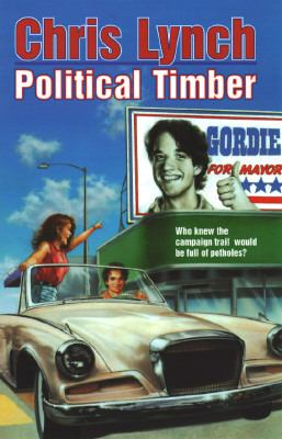 Political Timber - Chris Lynch - Paperback - REPRINT