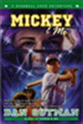 Mickey & Me A Baseball Card Adventure