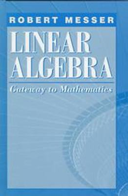 Linear Algebra Gateway to Mathematics