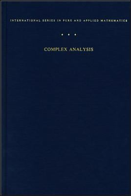 Complex Analysis An Introduction to the Theory of Analytic Functions of One Complex Variable