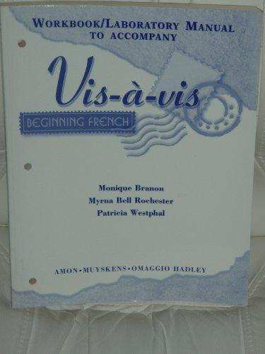 Workbook/Lab Manual to Accompany Visavis: Beginning French