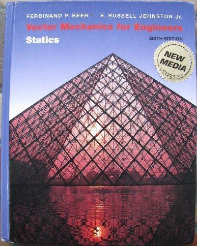 Vector Mechanics for Engineers Stati 6ed