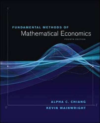 Fundamental Methods of Mathematical Economics (Irwin Economics)