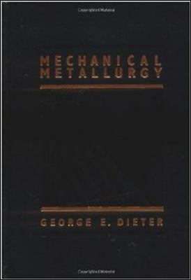 Mechanical Metallurgy