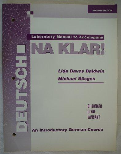 Laboratory Manual to Accompany Deutsch Na Klar!