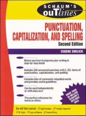 Schaum's Outline of Theory and Problems of Punctuation, Capitalization, and Spelling