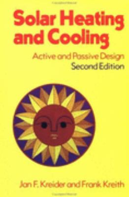 Solar Heating and Cooling: Active and Passive Design - Jan F. Kreider - Hardcover - 2nd ed