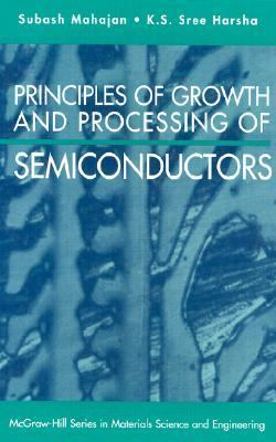 Principles of Growth and Processing of Semiconductors