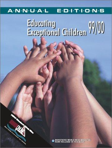 Educating Exceptional Children, 99/00 (Annual Editions)