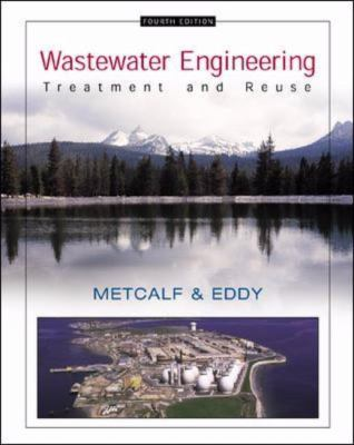 Wastewater Engineering Treatment and Reuse