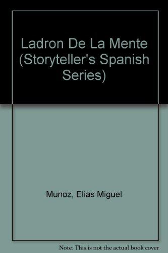 Ladron de la mente: Vol. 2 in the Storyteller's Series