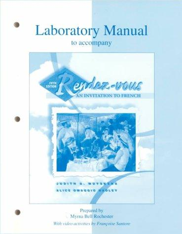 Lab Manual to accompany Rendez-vous: An Invitation to French