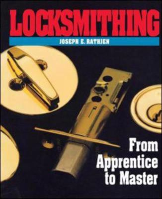 Locksmithing From Apprentice to Master