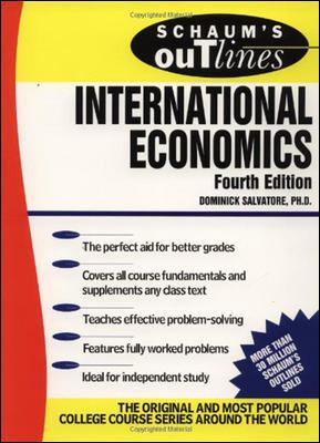 Schaum's Outline of Theory and Problems of International Economics