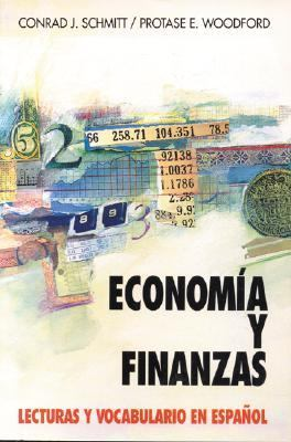 Economia Y Finanzas En Espanol/Economics and Finance in Spanish