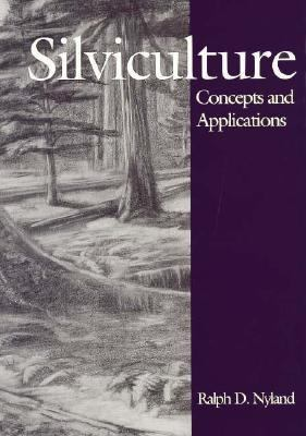 Silviculture Concepts and Applications