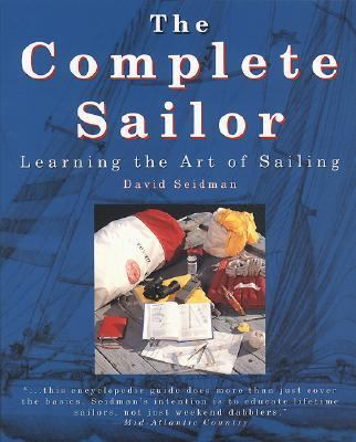 Complete Sailor Learning the Art of Sailing