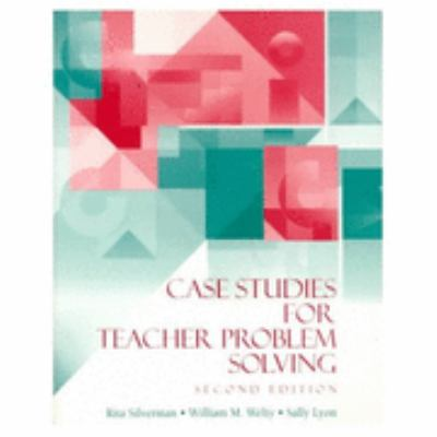 Case Studies for Teacher Problem Solving