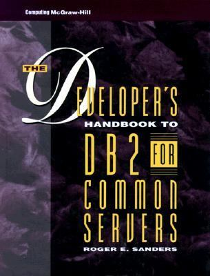 Developer's Handbook to DB2 for Common Servers
