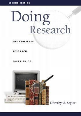 Doing Research The Complete Research Paper Guide