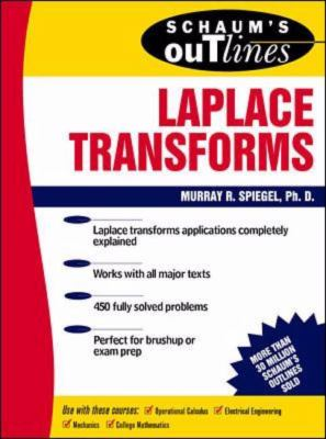Schaum's Outline of Theory and Problems of Laplace Transforms