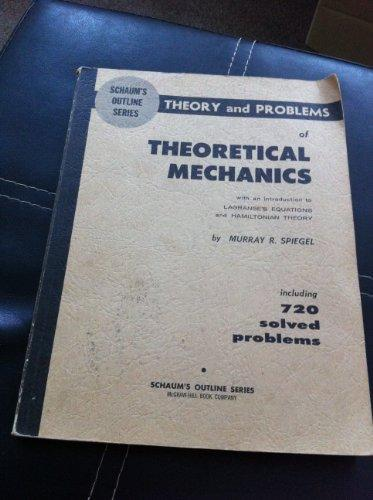 Schaum's Outline of Theory and Problems of Theoretical Mechanics