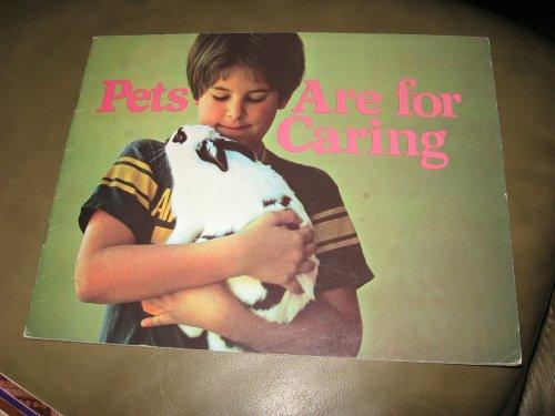 Pets Are for Caring