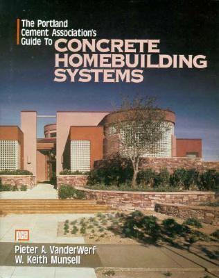 Portland Cement Association's Guide to Concrete Homebuilding Systems