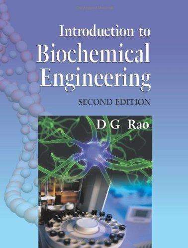 Introduction to Biochemical Engineering: 2/e