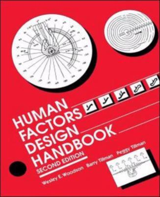 Human Factors Design Handbook Information and Guidelines for the Design of Systems, Facilities, Equipment and Products for Human Use