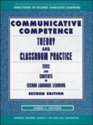 Communicative Competence Theory and Classroom Practice  Texts and Contexts in Second Language Learning