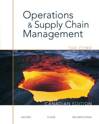 Operations and Supply Chain Management: The Core, CDN ED w/ Connect Access Card