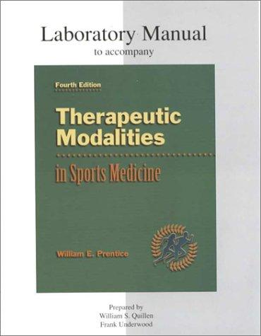 Therapeutic Modalities in Sports Medicine: Laboratory Manual