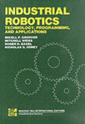Industrial Robotics Technology, Programming and Applications (International Edit