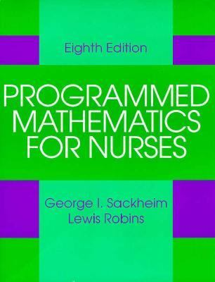 Programmed Mathematics for Nurses