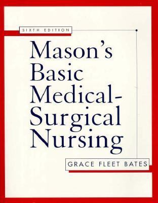 Mason's Basic Medical-Surgical Nursing