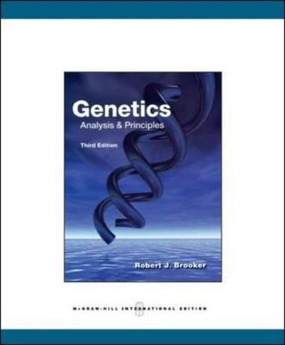 Genetics: Analysis and Principles