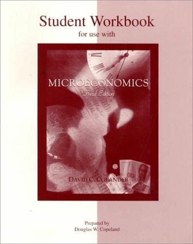 Student Workbook to accompany Microeconomics