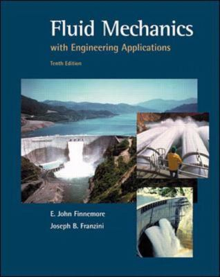 Fluid Mechanics With Engineering Applications (Mcgraw-Hill Series in Civil and Environmental Engineering)