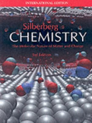 Chemistry: The Molecular Nature of Matter and Change (3rd Edition)