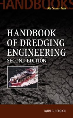 Handbook of Dredging Engineering