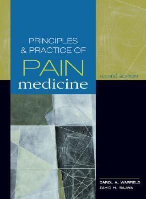 Principles and Practices of Pain Management