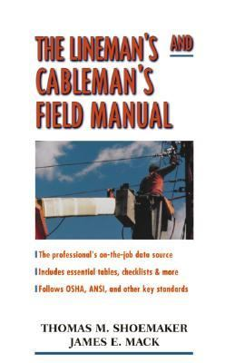 Lineman's and Cableman's Field Manual
