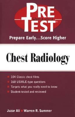 Chest Radiology Pretest Self-Assessment and Review
