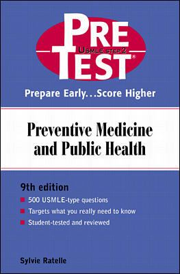 Preventive Medicine and Public Health Pretest Self-Assessment and Review