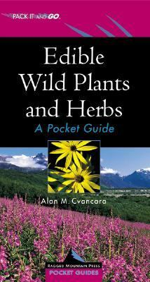 Edible Wild Plants and Herbs A Ragged Mountain Press Pocket Guide