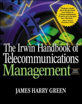 Irwin Handbook of Telecommunications Management