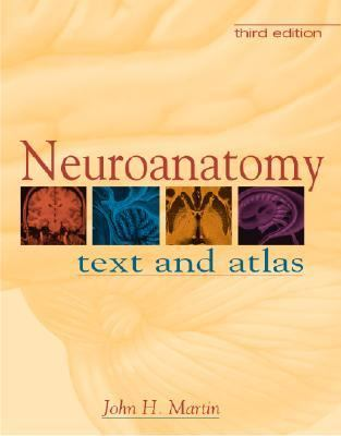 Neuroanatomy Text and Atlas Text and Atlas