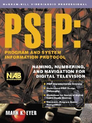 Psip Program and System Information Protocol Naming, Numbering, and Navigation for Digital Television